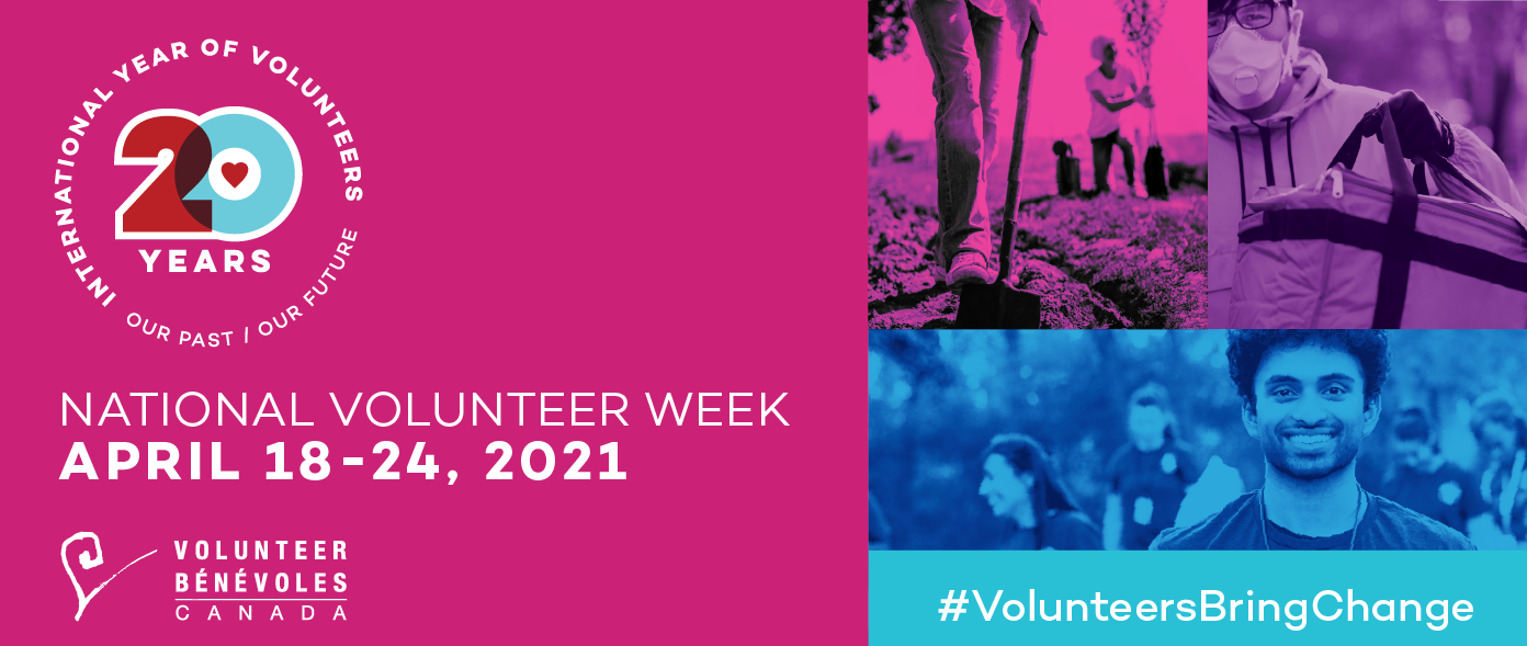 Celebrate National Volunteer Week (April 18th 2021 – April 24th 2021)!