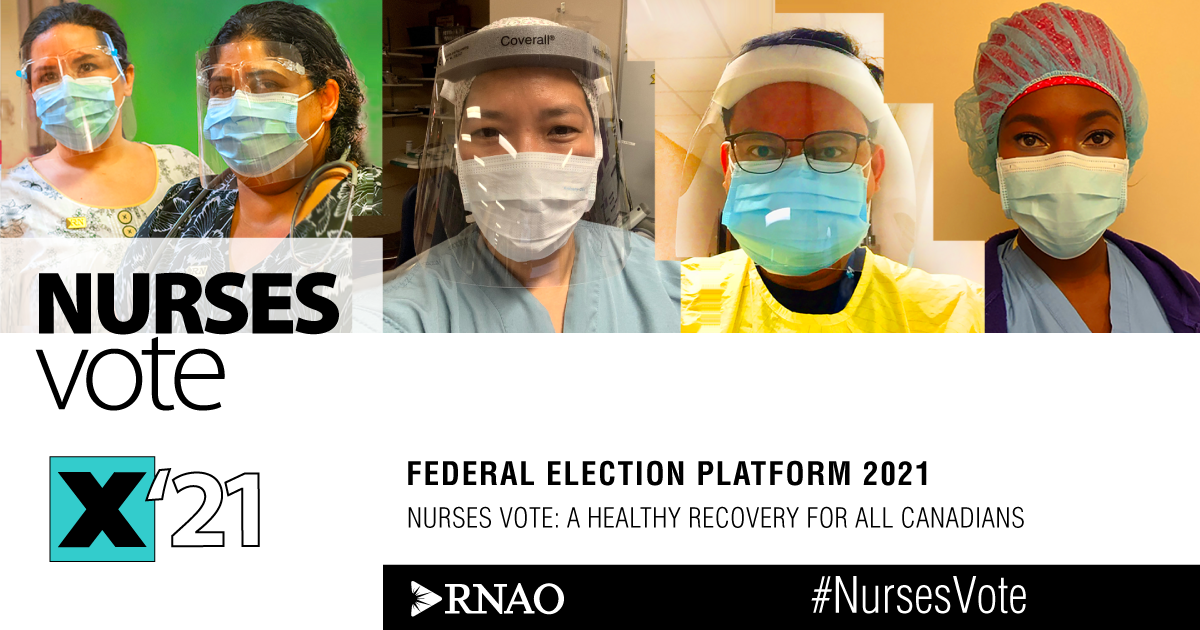 [RNAO] Federal Election 2021: Nurses vote for a healthy recovery for all Canadians